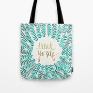 Tote Bag featuring Treat Yo Self – Gold &… by Cat Coquillette