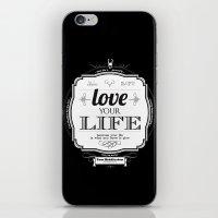 Love Your Life iPhone & iPod Skin