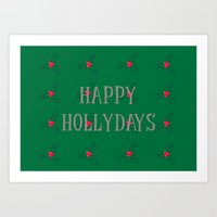 Happy Hollydays Art Print