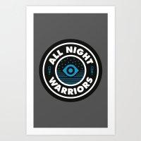 All Night Warriors Art Print