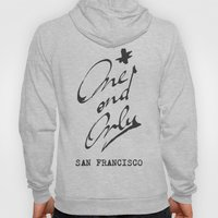 One and Only - San Francisco - Hoody