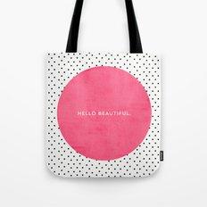 PINK HELLO BEAUTIFUL - P… Tote Bag