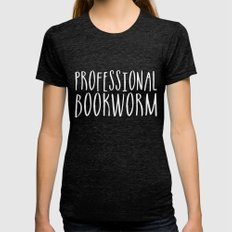 Professional bookworm - Inverted Womens Fitted Tee Tri-Black SMALL