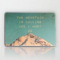 Mountain Is  Calling Laptop & iPad Skin