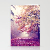 oh darling, lets be adventurous Stationery Cards