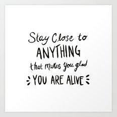 Glad to be alive Art Print