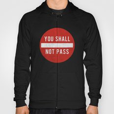 you shall not pass Hoody