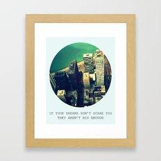 DREAM BIG! Framed Art Print