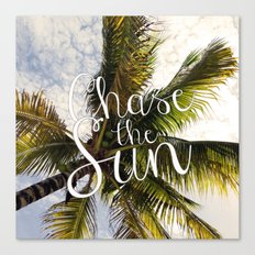CHASE THE SUN QUOTE Canvas Print
