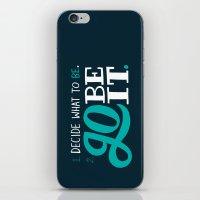 Go Be It. iPhone & iPod Skin