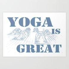 Yoga Is Great : Blues Art Print