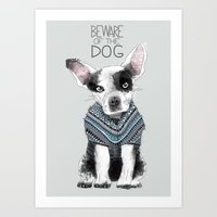 Beware Of The Dog Art Print