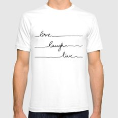 Love Laugh Live SMALL Mens Fitted Tee White