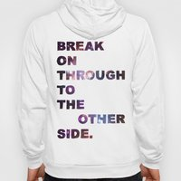 Break On Through Hoody