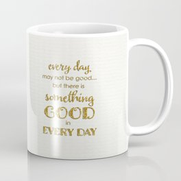 Mug - Every day- on white - Better HOME
