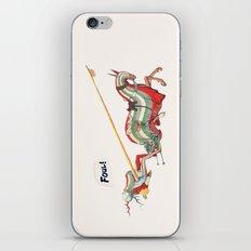 Foul! iPhone & iPod Skin