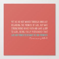 Romans 4:20-21 Canvas Print