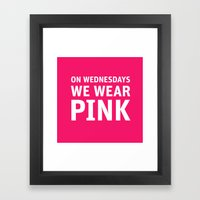 Mean Girls #11 – Pink Wednesday Framed Art Print