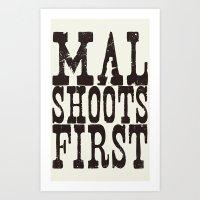 Mal Shoots First Art Print