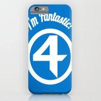I'm Fantastic! iPhone 6 Slim Case