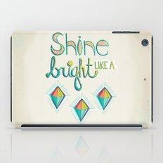 Shine Bright Like A Diamond iPad Case