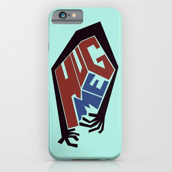Hug Me iPhone & iPod Case