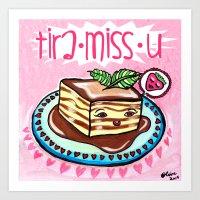 Art Print featuring Tira-Miss-U  by Olive Primo Design + Illustration
