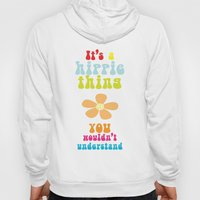 It's A Hippie Thing Hoody