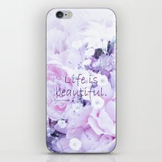Life Is Beautiful. iPhone & iPod Skin