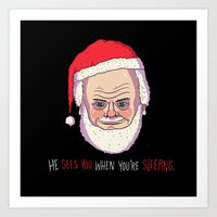 He Sees You When You're … Art Print