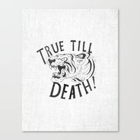 True Till Death Canvas Print