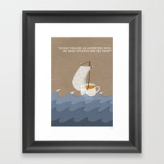 Would you like an adventure now, or shall we have our tea first? Framed Art Print
