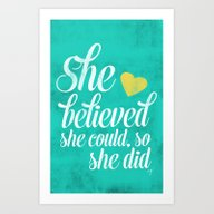 Art Print featuring She Believed And She Did by Allyson Johnson