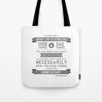 Good Things & Bad Things… Tote Bag