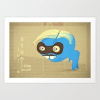 let's steel the moon Art Print