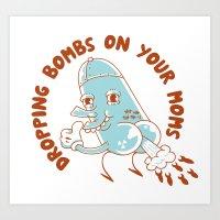 Droppin' Bombs Art Print