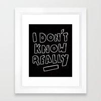 Uncertainty Framed Art Print