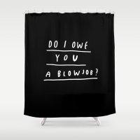 DO I?  Shower Curtain