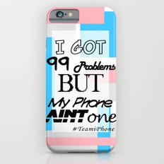 My Bubble Gum iPhone Ain't One iPhone 6s Slim Case