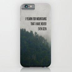 Mountain Yearning  iPhone 6s Slim Case