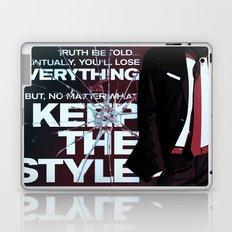 Keep the style Laptop & iPad Skin