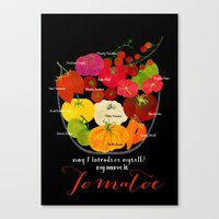 My name is Tomatoe Canvas Print
