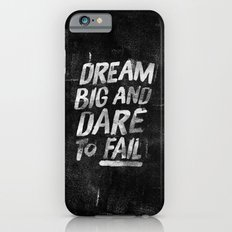 II. Dream big iPhone 6 Slim Case