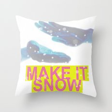 make it snow Throw Pillow