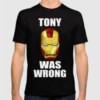 Tony Was Wrong (Iron Man Movie Version) Mens Fitted Tee Black SMALL