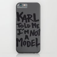 Karl told me... iPhone 6 Slim Case