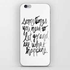 Let go.  iPhone & iPod Skin