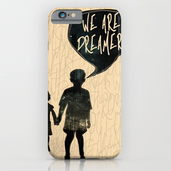 We Are Dreamers iPhone & iPod Case