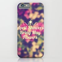April Showers Bring May Flowers iPhone 6 Slim Case