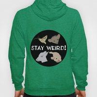 Stay Weird! Hoody